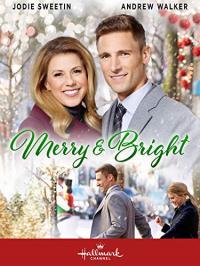 Merry and Bright / Сладка Коледа (2019) (BG Audio)