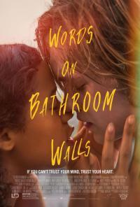 Words on Bathroom Walls / Един нов свят (2020)