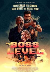Boss Level / Шеф на място (2020)
