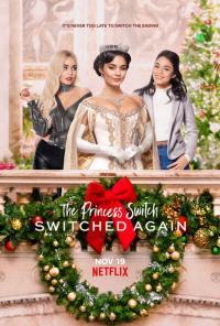 The Princess Switch II: Switched Again / Подмяна на принцесата 2: Размяна на местата (2020)