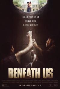 Beneath Us / Под нас (2019)