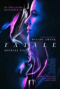 Fatale / Фатална свалка (2020)