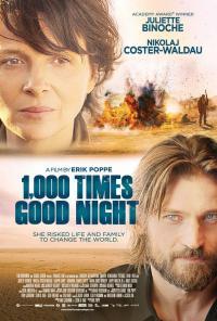 Tusen ganger god natt / A Thousand Times Good Night / Хиляда пъти лека нощ (2013)