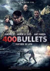 400 Bullets / 400 Патрона (2021)