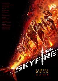 Skyfire / Небесен огън (2019)