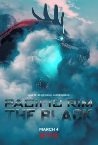 Pacific Rim: The Black / Огненият Пръстен: Черният - S01E01