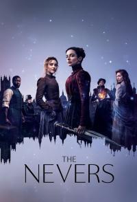 The Nevers / Невъзможните - S01E01
