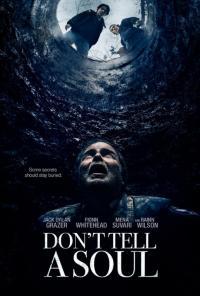 Don't Tell a Soul / Не казвай на никого (2021)