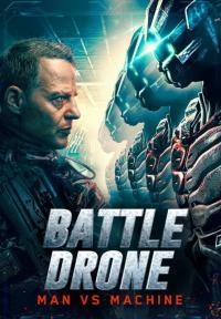 Battle Drone / Боен дрон (2018)