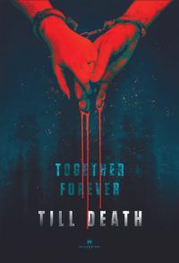 Till Death / Докато смъртта ни раздели (2021)