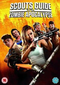 Scouts Guide to the Zombie Apocalypse / Скаутски наръчник при зомби апокалипсис (2015)