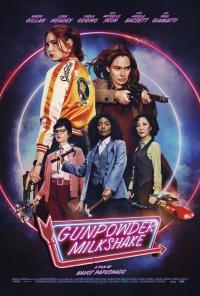Gunpowder Milkshake / Кибритлийки (2021)