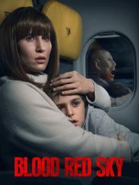 Blood Red Sky / Кърваво небе (2021)