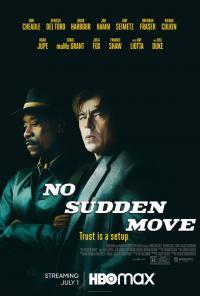 No Sudden Move / Без резки движения (2021)