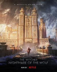 The Witcher: Nightmare of the Wolf / Вещерът: Кошмарът на вълка (2021)