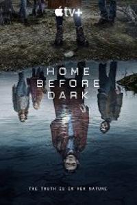 Home Before Dark / Вкъщи преди залез - S02E08