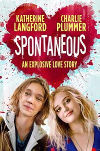 Spontaneous / Спонтанно (2020)