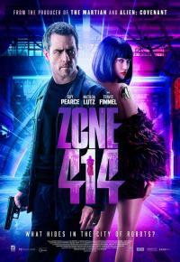 Zone 414 / Зона 414: Градът на роботите (2021)
