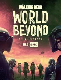 The Walking Dead: World Beyond / Живите мъртви: Другият свят - S02E01