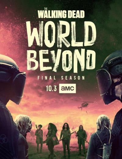 The Walking Dead: World Beyond / Живите мъртви: Другият свят - S02E02