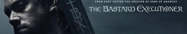 The Bastard Executioner / Екзекуторът - Сезон 1