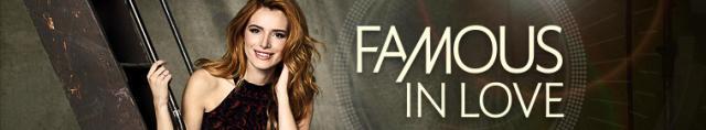 Famous In Love / Известни и Влюбени