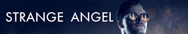 Strange Angel / Странния Ангел