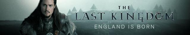 The Last Kingdom / Последното Кралство