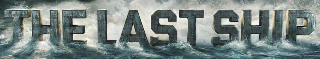 The Last Ship / Последният Кораб