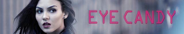 Eye Candy / Привлекателна