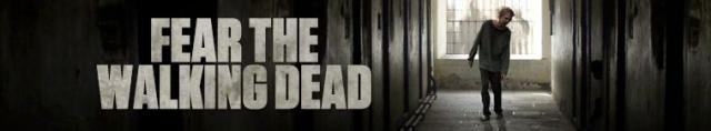 Fear the Walking Dead / Страхувайте се от живите мъртви