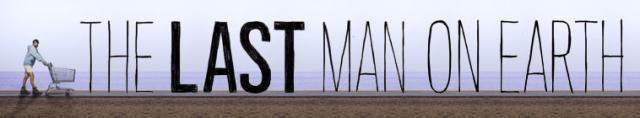 The Last Man On Earth / Последния човек на света