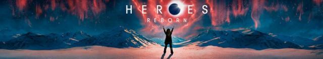 Heroes Reborn / Герои: Преродени